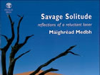 Savage Solitude: Reflections of a Reluctant Loner